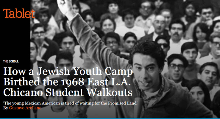 How a Jewish Youth Camp Birthed the 1968 East L.A. Chicano Student Walkouts