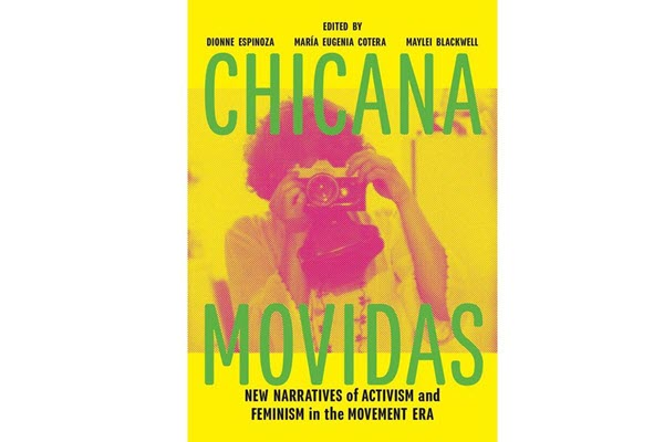 """Authors, contributors to """"Chicana Movidas"""" to talk civil rights history during FESTIBA"""