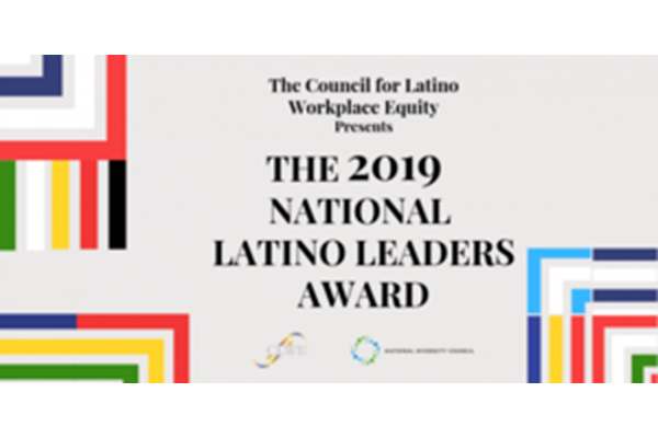 2019 National Latino Leaders to be Honored at The 5th Annual National Latino Leadership Conference